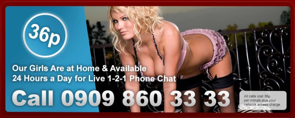 Live 121 Chat - 36p Cheap Phone Sex